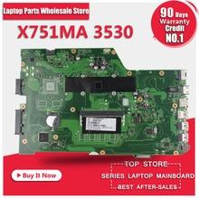 For ASUS k751M K751MA X751MA R752M R752MA Motherboard X751MD rev2.0 Mainboard processor N3530 100% Tested