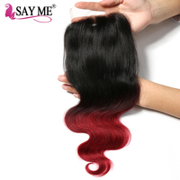 SAY ME 1B Burgundy Brazilian Body Wave Closure Free Part 4x4 Ombre Human Hair Lace Closures