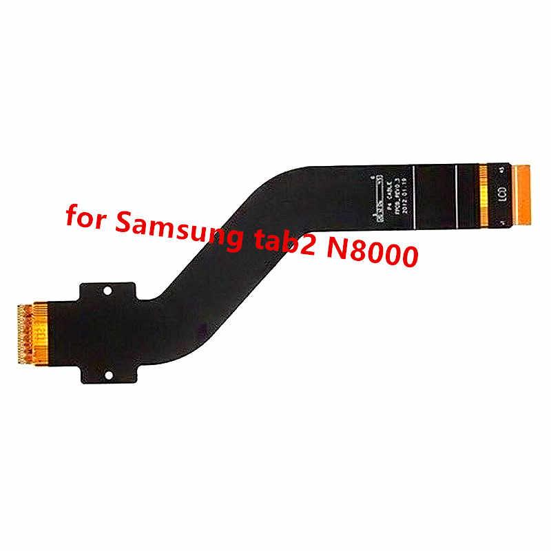 100% اختبار موافق لسامسونج غالاكسي تبويب 2 10.1 N8000 P5100 P5110 P7510 P7500 LCD عرض موصل الكابلات المرنة اللوحة أجزاء