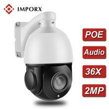 IMPORX PTZ IP Камера 2MP HD 36X PTZ Мини купольная POE Камеры Скрытого видеонаблюдения Открытый Onvif Водонепроницаемый IR 100 м P2P видеонаблюдения Камера