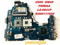 Original for TOSHIBA C660 laptop motherboard C660 GM45 PWWAA LA 6841P K000111600 tested good free shipping connectors