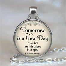 (1 piece/lot) Tomorrow is a New Day with no mistakes in it necklace, L.M. Montgomery Jewelry, Anne of Green Gables literary HZ1