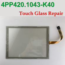 4PP420.1043-K40 Touch Glass Panel for HMI Panel repair~do it yourself,New & Have in stock
