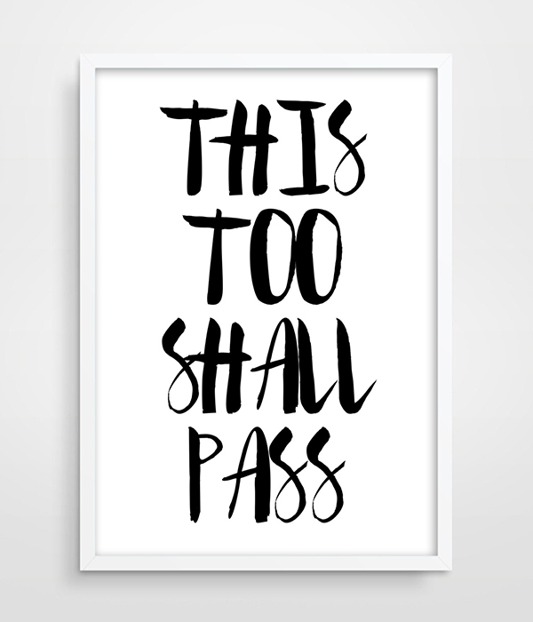 Print Poster Motivational Print Wall Decor This Too Shall Pass ...