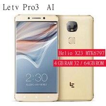 Letv Pro3 AI X651 X650 Дека Core мобильный телефон 13.0MP двойной назад Камера смартфон 4 Гб Оперативная память 32 ГБ/64 ГБ Встроенная память сотовые телефоны