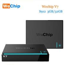 2017 новые wechip V7 Android 7.0 TV Box S912 Восьмиядерный 3 ГБ 32 ГБ Двойной Wi-Fi 2.4 г + 5.0 г с Bluetooth PK H96 Pro Plus Smart TV Box