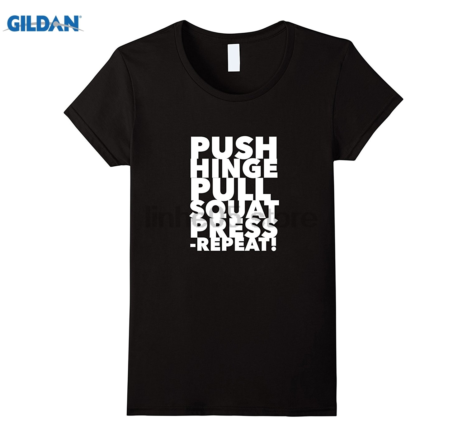 GILDAN Workout Push hinge pull squat press repeat t-shirt Dress female T-shirt