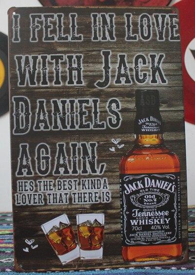 I feel in love with jack daniels again Tin signs Art wall decor ...