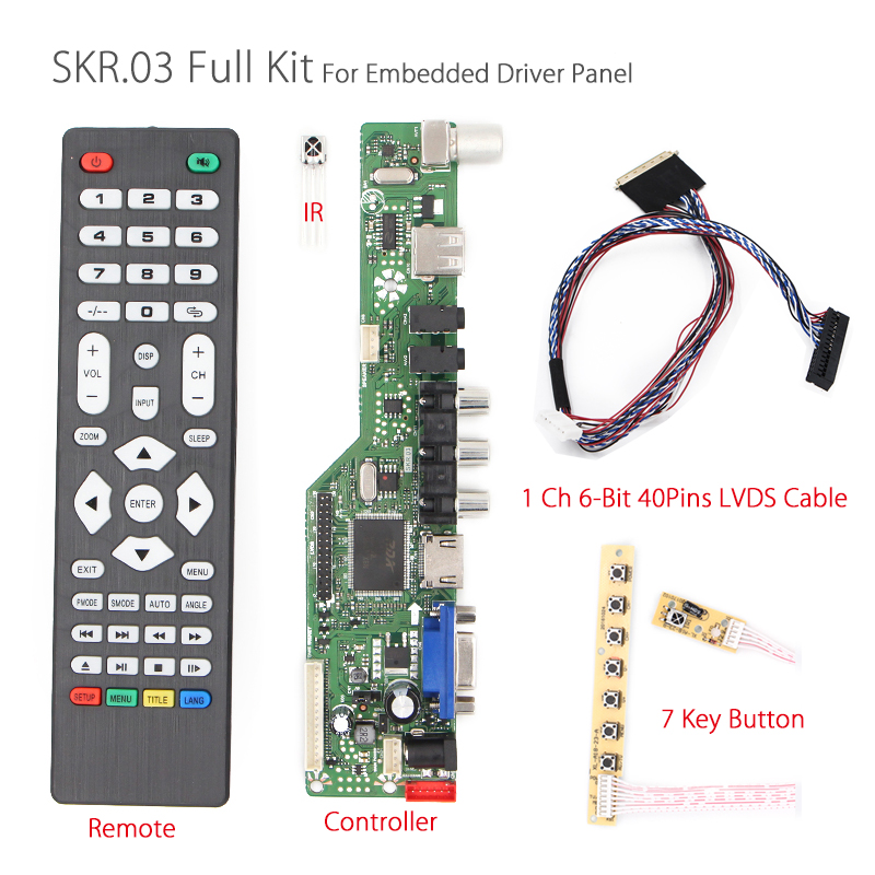 SKR.03 Universal LCD TV Controller Driver Board TV/AV/VGA/HDMI/USB+IR+7 Key button+1ch 6bit 40pins LVDS Cable embedded driver