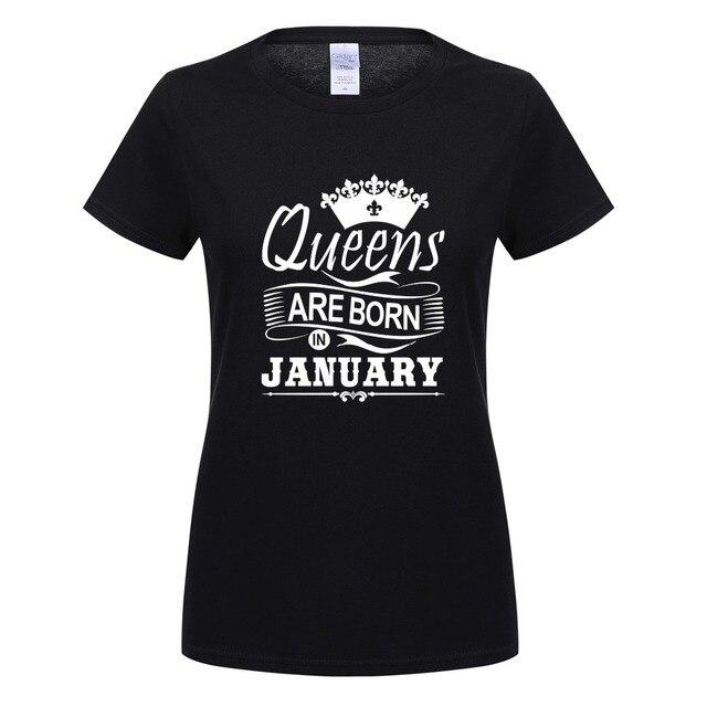 Verano nueva reinas nacen en enero camiseta mujer chica algodón manga corta  Camiseta novedad Tops camisetas bcf98b12d59c1