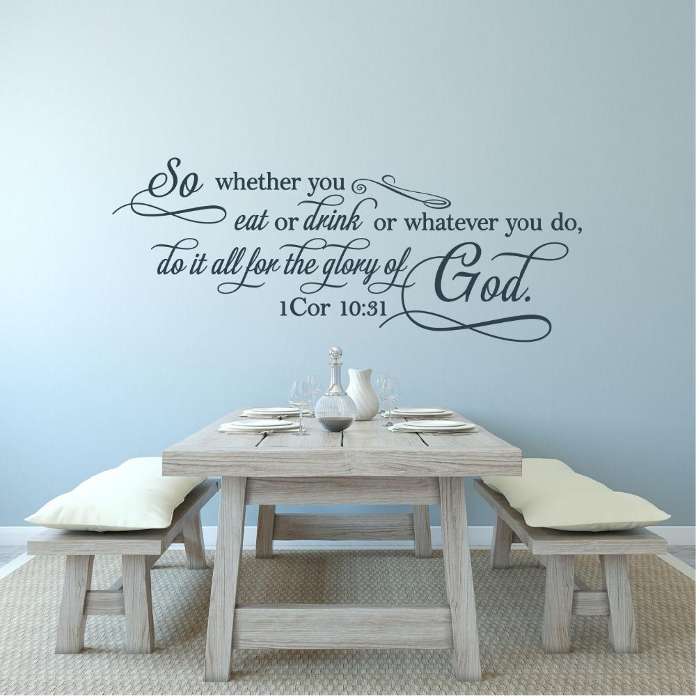 Wall Decals Quote-1 Corinthians 10:31 So Whether You Eat Or Drink New Design Vinyl Removable Wall Stickers For Living Room ZA031