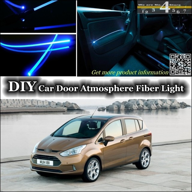 for ford b max b max bmax 2012 2015 interior ambient light tuning atmosphere fiber optic band. Black Bedroom Furniture Sets. Home Design Ideas