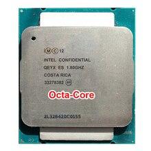 Engineering sample of Xeon E5-2630Lv3 ES QEYX CPU 1.8GHz 8-Core E5 V3 2630LV3 eight octa core octa-core 16 thread PROCESSOR 70W
