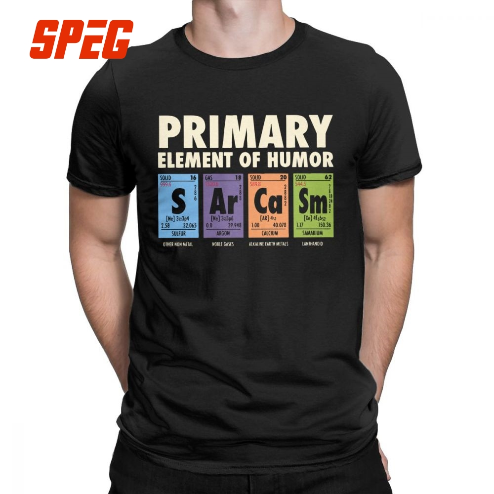 Periodic Table Of Humor Man's Funny T Shirt S Ar Ca Sm Science Sarcasm Primary Elements Chemistry T-Shirt Cotton Tees Plus Size