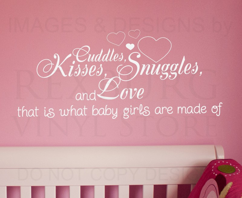 Wall Decal Quote Sticker Cuddle Kisses Snuggles And Love Baby Girls