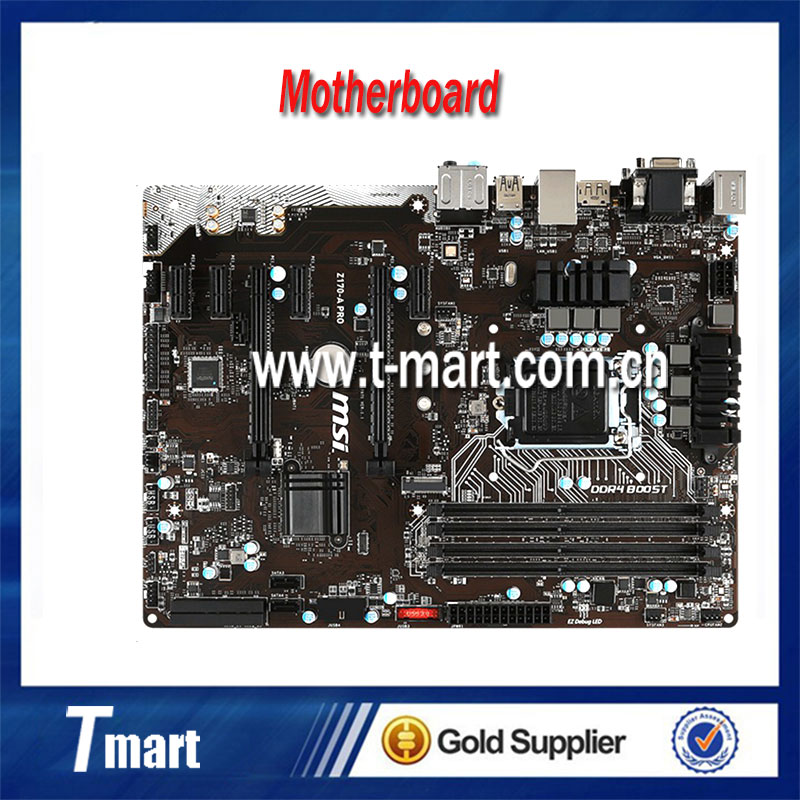 100% Working Desktop Motherboard MSI Z170-A PRO System Board Fully Tested And Perfect Quality g41 775 needle fully integrated motherboard 775u ddr3 100% tested perfect quality