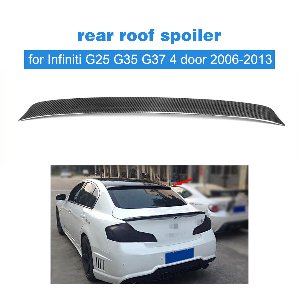 Car Rear Spoiler Rear Roof Wing Spoiler Window Lip for Infiniti G25 G35 G37 4 Door 2006 - 2013 Carbon Fiber / FRP UnpaintedCar Rear Spoiler Rear Roof Wing Spoiler Window Lip for Infiniti G25 G35 G37 4 Door 2006 - 2013 Carbon Fiber / FRP Unpainted