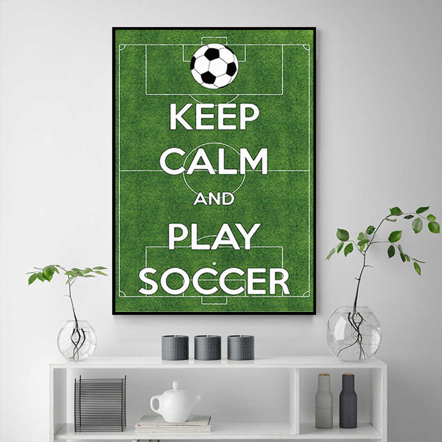 Football Field Wall Art Prints Canvas Painting Keep Calm and Play Soccer Quotes Poster Wall Pictures Living Room Bedroom Decor