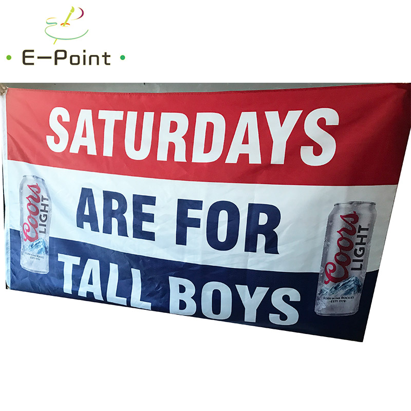 Coors Light Beer Flag Saturdays Are For Tall Boys 3ft*5ft (90*150cm) Size  Christmas Decorations For Home Flag Banner In Flags, Banners U0026 Accessories  From ...