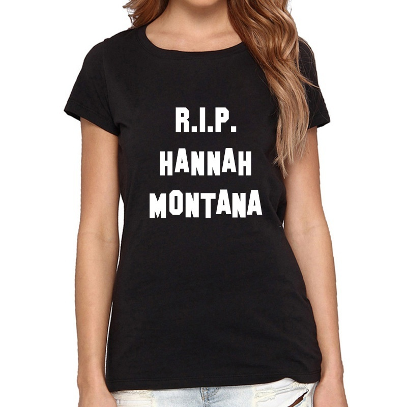 R.i.p Hannah Montana Miley Cyrus Women Summer Graphic T Shirts ...