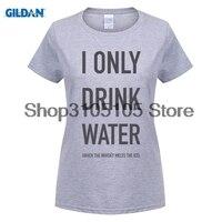 GILDAN חולצה מותג אופנה נשים טי אני רק לשתות מים מידות S-XL הברנש Harajuku מותג אופנה חולצה חדשה חולצה נשית