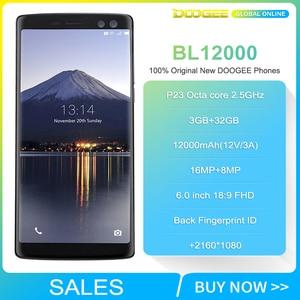 Image 2 - Envío rápido en DOOGEE BL12000 12000mAh batería 4GB 32GB teléfono inteligente 6,0 pulgadas 18: 9 FHD + 16MP 4 Cámara Android 7,0