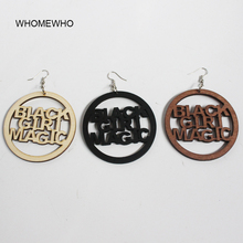 Unfinished Wood Laser Cut Black Girl Magic Letters Round Drop Earrings Fashion Wooden Afro Jewelry laser cut solid drop shoulder jumper