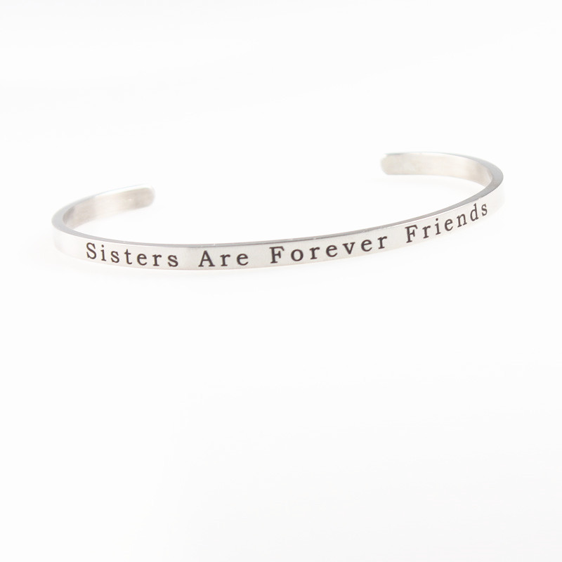 Hot 316L Stainless Steel Bangle Positive Inspirational sisters are forever friends Mantra Bracelets Bangles in Bangles from Jewelry Accessories