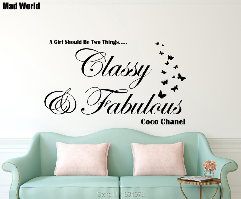 Free shipping CLASSY AND FABULOUS Wall Art Sticker Decal DIY Home Decoration Wall Mural Removable Bedroom Sticker 56X94cm