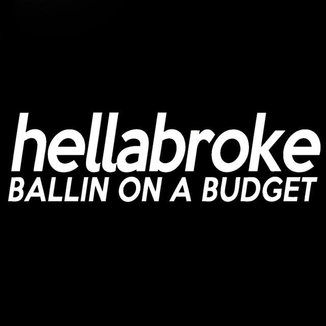 Hellabroke Ballin on a budget Sticker JDM Drift Lowered Fatlace