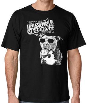 Haters Gonna Hate hombres Pitbull camiseta en tamaños de hasta 5x Harajuku Rick divertido