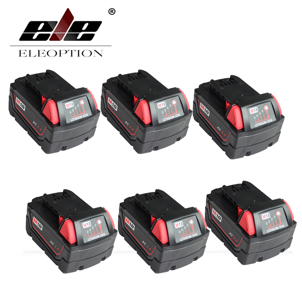 ELEOPTION 6x M18 18V 4000mAh Li-Ion Replacement Power Tool Battery for Milwaukee XC 48-11-1815 48-11-1830 M18B2 M18B4 M18BX Li18 18v li ion 3000mah replacement power tool battery for milwaukee m18 xc 48 11 1815 m18b2 m18b4 m18bx li18 with power charger