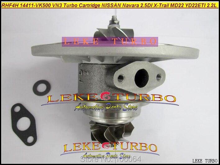 Free Ship Turbo Cartridge Chra Core RHF4H 14411-VK500 VN3 VA420058 VB420058 For Nissan Navara MD22 2.5L 02- X-Trail YD22ETI 2.2L free ship turbo for nissan terrano ii pathfinder 01 05 td27ti 2 7l gt2052s 722687 14411 7f411 722687 5001s turbocharger gaskets