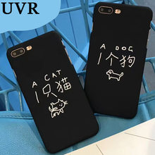 UVR Fashion Cute Cat Dog Letters Couple Case Lover Cover Fundas for iPhone 5 6 6S 7 8 Plus X Coque Matte Black Cover Carcasa Hot(China)