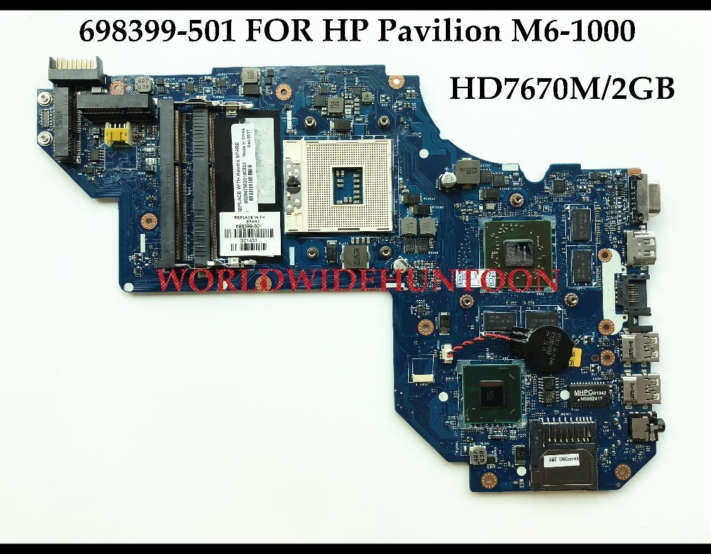 High quality Laptop Motherboard for HP Pavilion M6-1000 698399-501 698399-001 QCL50 LA-8711P HM76 PGA989 HD7670M 2GB Fully Test high quality desktop motherboard for 580