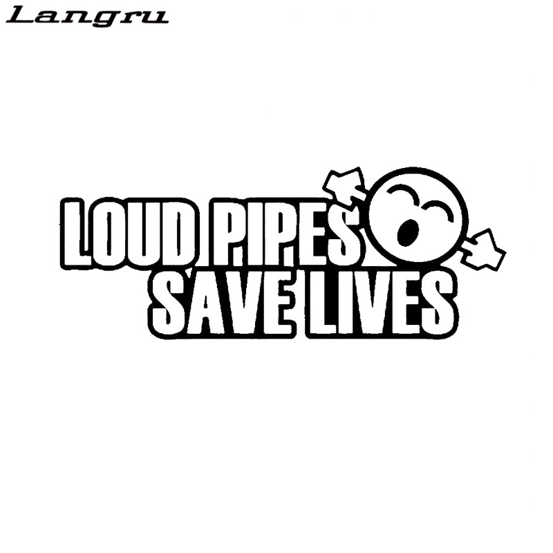 Langru Funny Loud Pipes Save Lives Vinyl Car Sticker Decal Accessories High Quality Decor Jdm(China)