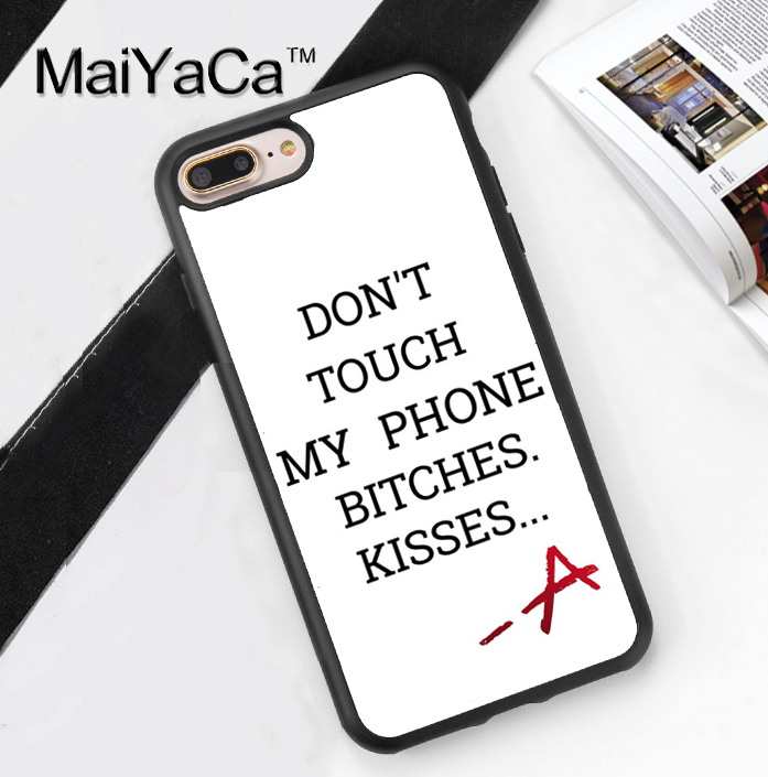 Pretty Little Liars Dont Touch My Phone Case For Iphone 7