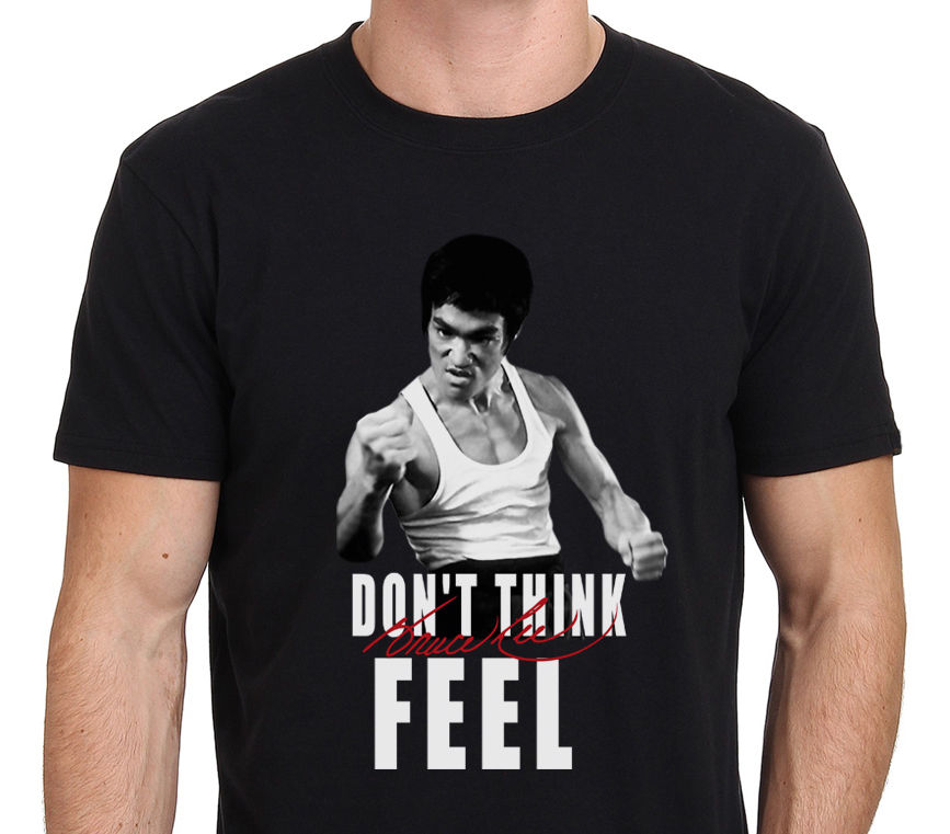 2019 New Men T Shirt New Adults Tee Shirts Bruce Lee Quote Don' T Think Feel T-Shirt Hoodies