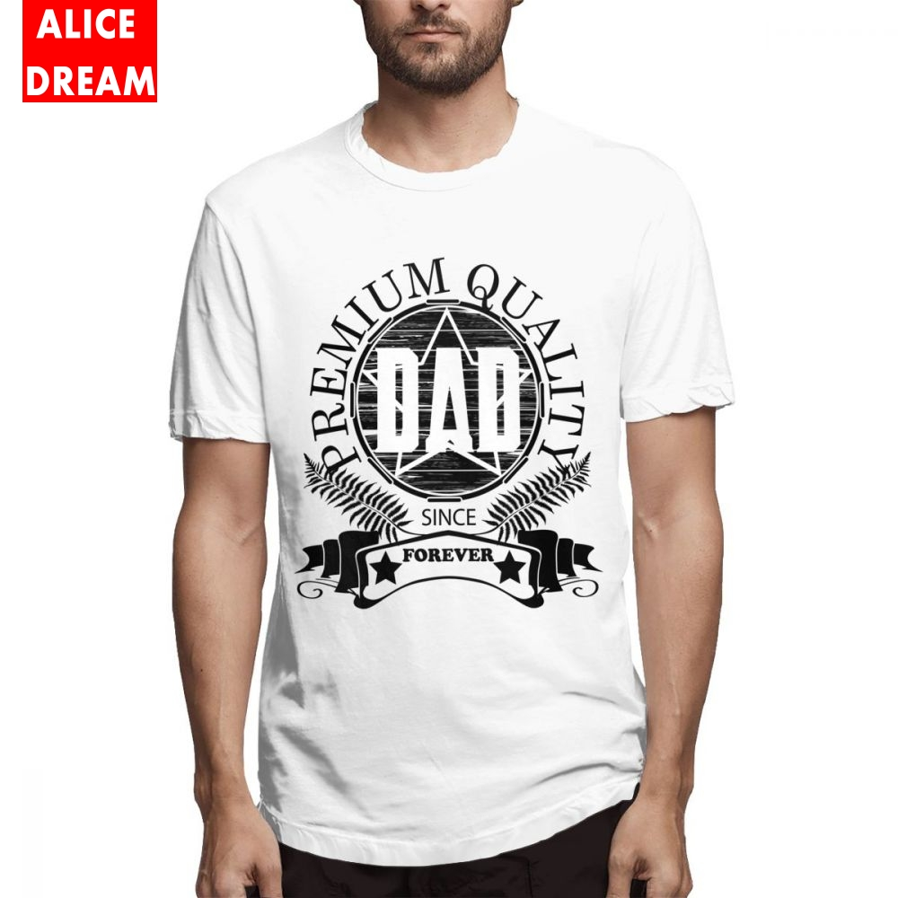 FatherDad Gift T shirt New Arrival T-shirt Male Great Homme Tee Shirt Crewneck S-6XL Fashionable