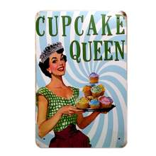 CUPCAKE QUEEN Metal Poster Cake Painting Art Home Decor Poster Retro Tin Sign For Bakery Kitchen Wall Decoration Mix Order A900(China)