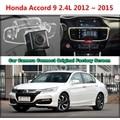 for Honda Accord 9 2.4L 2012 ~ 2015 Car Camera Connected Original Screen Monitor and Rearview Backup Camera Original car screen