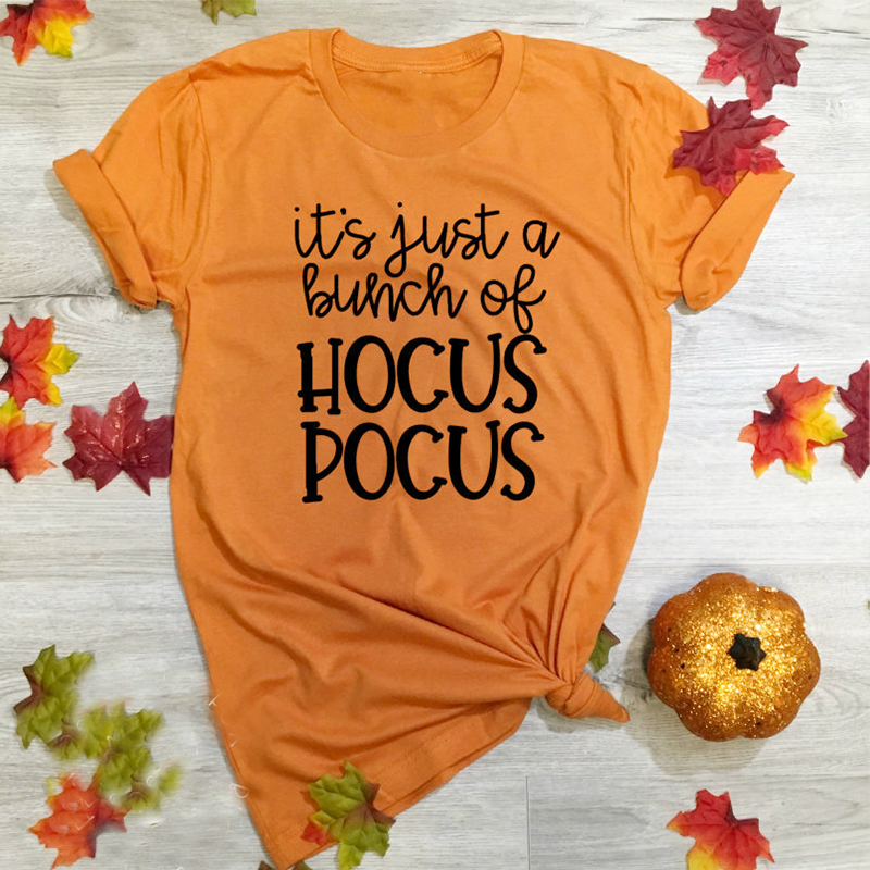 2019 it's Just A Bunch Of Hocus Pocus Halloween Women   T  -  shirts   Tee Top Womens Fashion Female   T   Tops Fashion Tee   Shirt   clothing