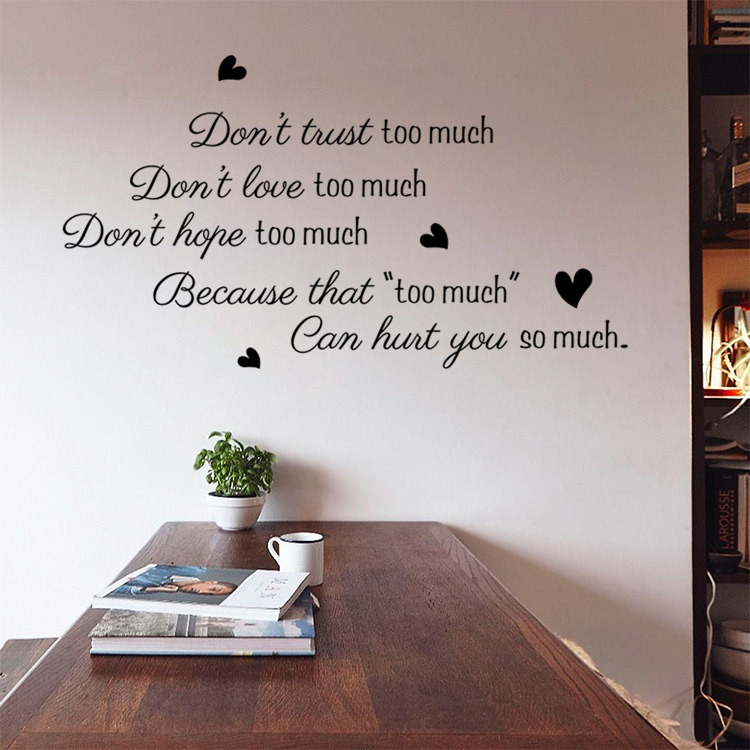 ... Donu0027t Trust Too Much Love Wall Decals Sticker Quote Wall Arts Diy  Decorative Bedroom ... Part 54