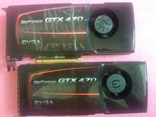 90% for new original for EVGA GTX470 1G DDR5 320bit game video card desktop second-hand graphics card