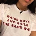 Women RAISE BOYS AND GIRLS THE SAME WAY colour t shirt 100% Cotton O-Neck Tees Shirts Funny Custom t-shirt Free Shipping