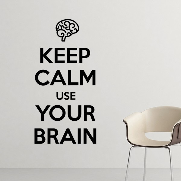 quote keep calm and use your brain black funny humor illustration