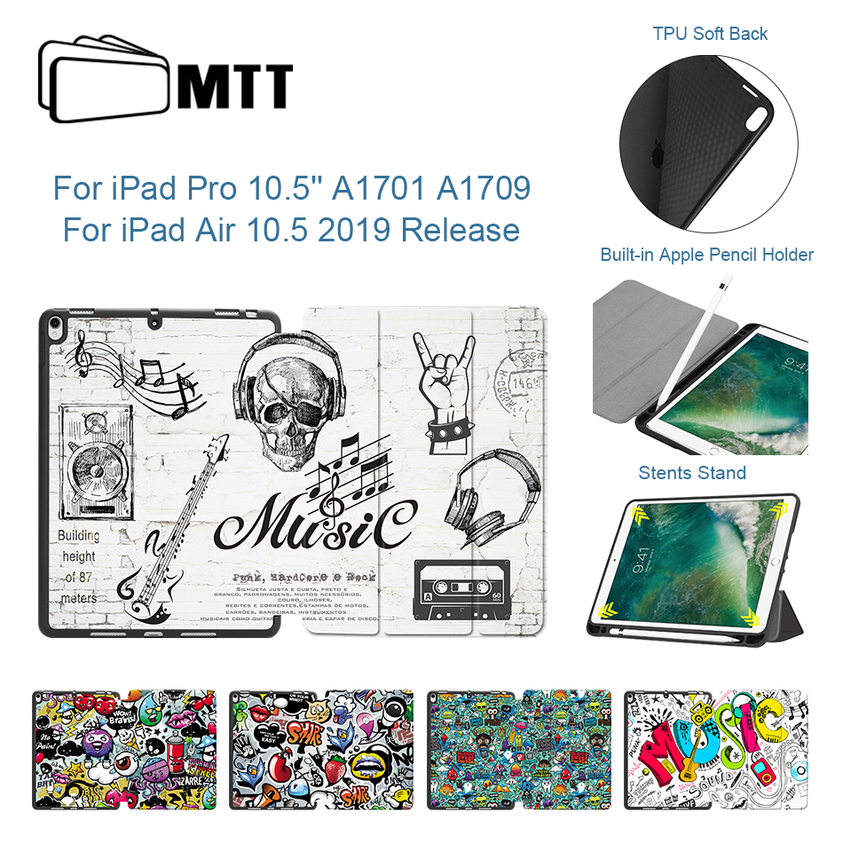 MTT Soft TPU PU Leather Case For iPad Pro 10.5 / Air 10.5 inch 2019 With Pencil Holder Tablet Cover Graffiti Protective FundaMTT Soft TPU PU Leather Case For iPad Pro 10.5 / Air 10.5 inch 2019 With Pencil Holder Tablet Cover Graffiti Protective Funda