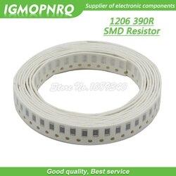 100PCS 1206 SMD Resistor 1% 390 ohm chip resistor 0.25W 1/4W 390R 391 IGMOPNRQ