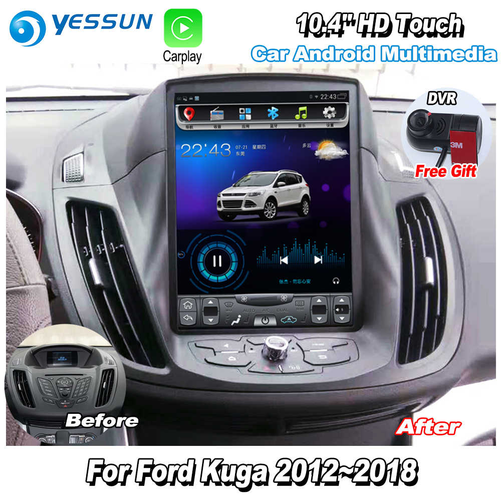 "YESSUN 10,4 ""HD Super pantalla Vertical para Ford Kuga 2012 ~ 2018 Car Radio Android Carplay GPS Navi mapas navegación sin DVD CD"
