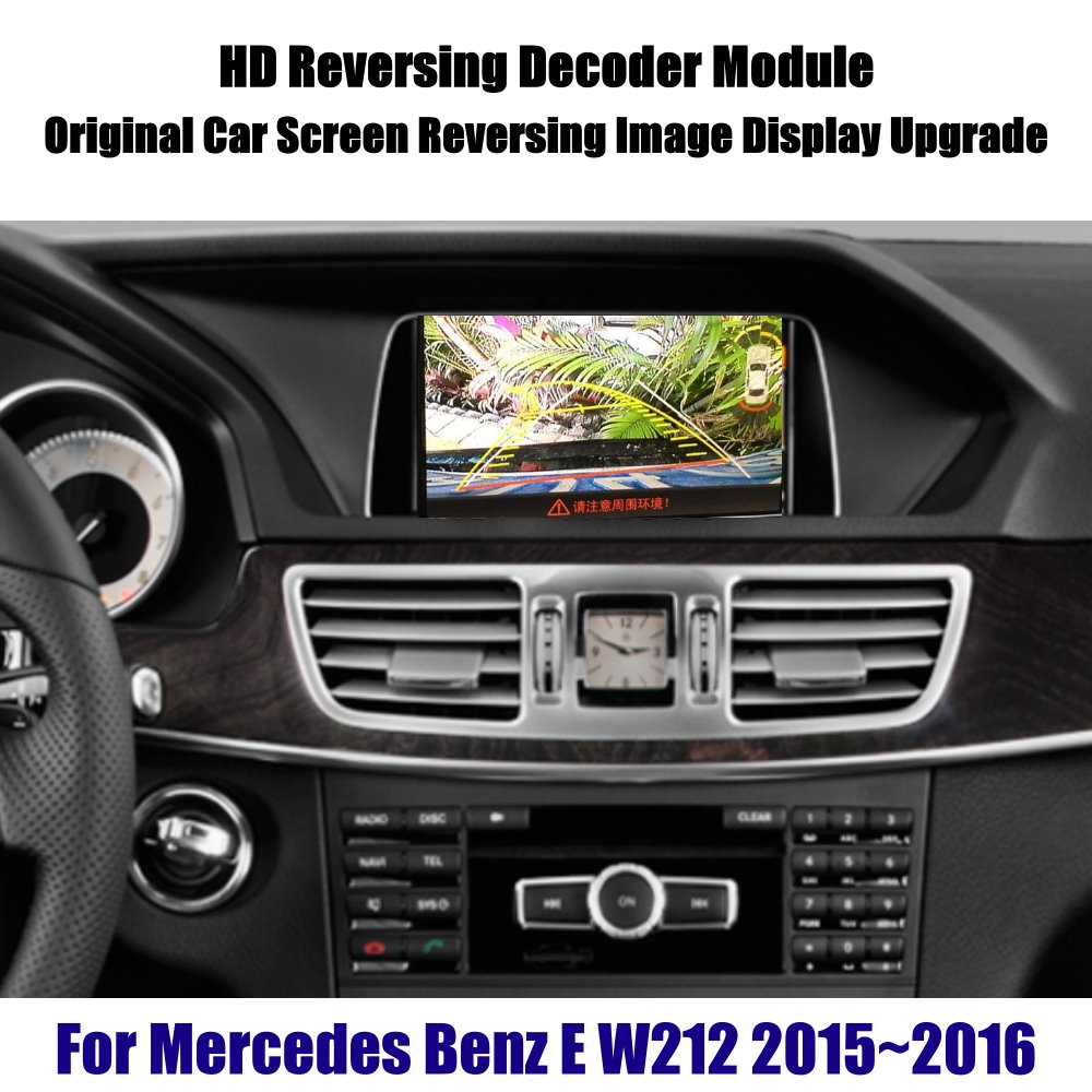 For Mercedes Benz E W212 2015~2016 Reverse Decoder Modeule Rear Parking Camera Image Car Screen Upgrade Display Update